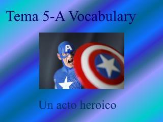 Tema 5-A Vocabulary