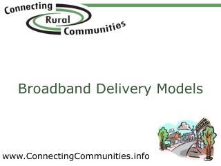 Broadband Delivery Models