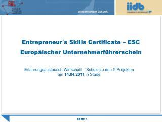 Entrepreneur´s Skills Certificate – ESC  Europäischer Unternehmerführerschein