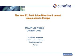 The New EU Fruit Juice Directive & recent  Issues seen in Europe