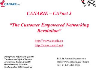 """CANARIE – CA*net 3 """"The Customer Empowered Networking Revolution"""""""