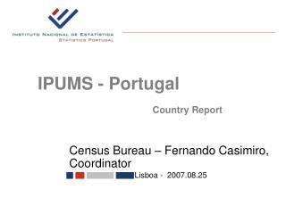 Census Bureau – Fernando Casimiro, Coordinator
