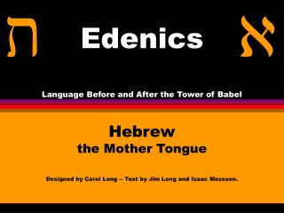 Edenics Language Before and After the Tower of Babel