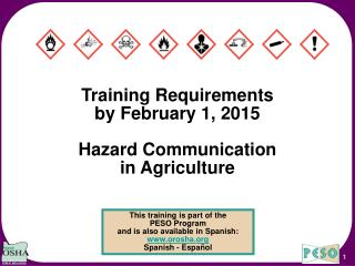 Training Requirements by February 1, 2015  Hazard Communication in Agriculture