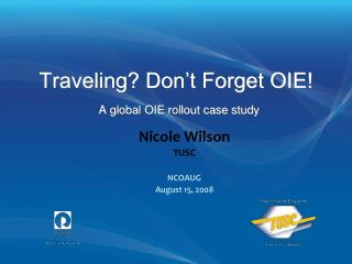 Traveling? Don't Forget OIE! A global OIE rollout case study