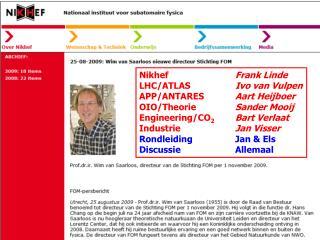 Nikhef Frank Linde LHC/ATLAS Ivo van Vulpen APP/ANTARES Aart Heijboer