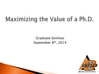 Maximizing the Value of a Ph.D.