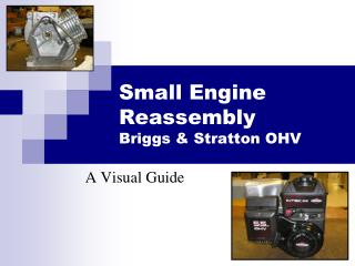 Small Engine Reassembly Briggs & Stratton OHV
