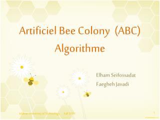 Artificiel Bee Colony  (ABC) Algorithme