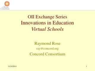 OII Exchange Series Innovations in Education Virtual Schools
