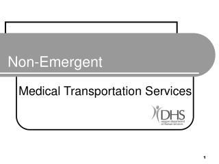 Non-Emergent