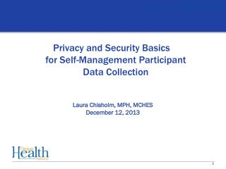 Privacy and Security Basics  for Self-Management Participant Data Collection