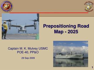 Prepositioning Road Map - 2025
