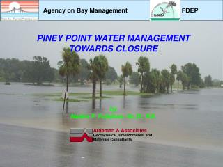 PINEY POINT WATER MANAGEMENT  TOWARDS CLOSURE