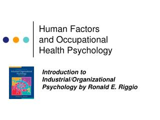 Human  Factors  and Occupational  Health Psychology