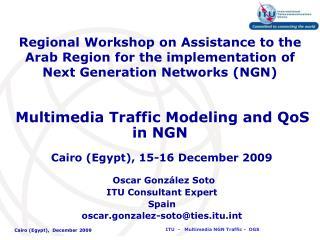 Oscar González Soto ITU Consultant Expert Spain  oscar.gonzalez-soto@ties.itut