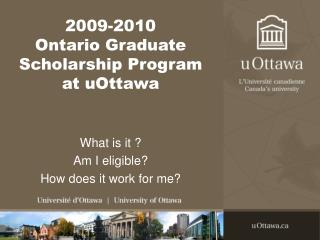 2009-2010 Ontario Graduate Scholarship Program at uOttawa