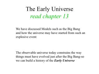 The Early Universe read chapter 13
