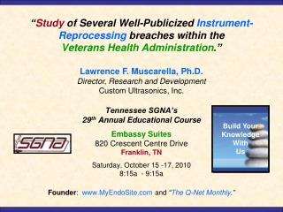 Tennessee SGNA's 29 th  Annual Educational Course Embassy Suites 820 Crescent Centre Drive