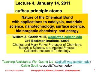 Lecture 4, January 14, 2011 aufbau principle atoms