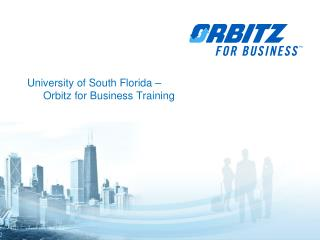 University of South Florida  �  Orbitz for Business Training
