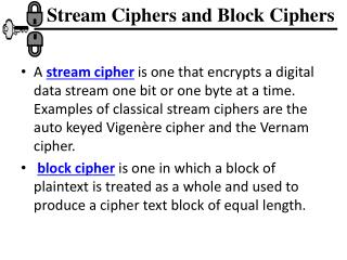 Stream Ciphers and Block Ciphers