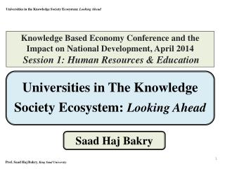 Universities in The Knowledge Society Ecosystem:  Looking Ahead