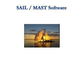 SAIL / MAST Software
