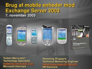 Brug af mobile enheder mod Exchange Server 2003 7. november 2003