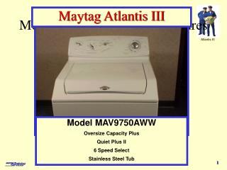 Model MAV9750AWW - features