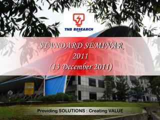 STANDARD SEMINAR  2011 (13 December 2011)