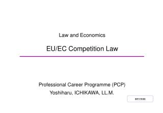 Law and Economics EU/EC Competition Law