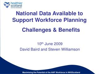National Data Available to Support Workforce Planning    Challenges  Benefits