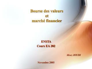 Bourse des valeurs  et  march  financier