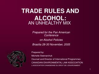 TRADE RULES AND ALCOHOL: