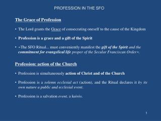 PROFESSION IN THE SFO