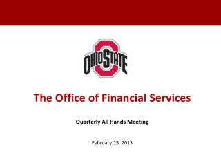 The  Office of Financial Services Quarterly All Hands Meeting