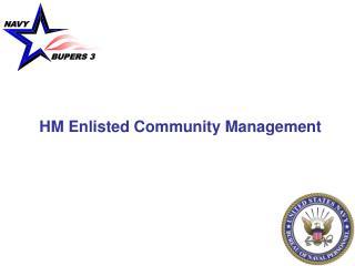 HM Enlisted Community Management