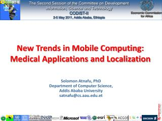 New Trends in Mobile Computing: Medical Applications and Localization