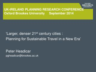 Uk-ireland  planning research  conFerence Oxford Brookes University     September 2014