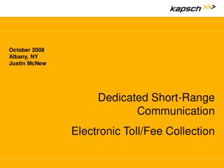 Dedicated Short-Range Communication Electronic Toll/Fee  Collection
