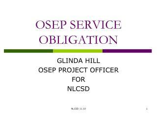 OSEP SERVICE OBLIGATION