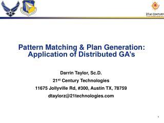 Pattern Matching  Plan Generation: Application of Distributed GA s
