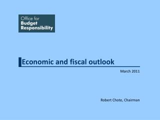 Economic and fiscal outlook