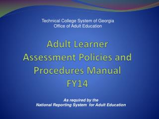 Adult  Learner  Assessment Policies and Procedures  Manual FY14