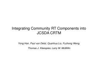 Integrating Community RT Components into JCSDA CRTM