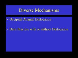 Diverse Mechanisms