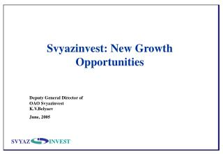 Svyazinvest: New Growth Opportunities
