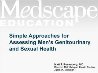 Simple Approaches for Assessing Men�s Genitourinary and Sexual Health