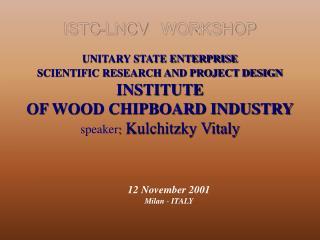 ISTC-LNCV WORKSHOP